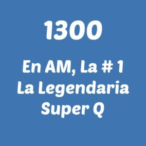 Super Q1300 - 1300 En AM La No 1